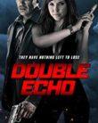 Double Echo (2017)