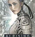 A I Rising (2018)