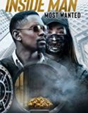 Inside Man Most Wanted (2019)