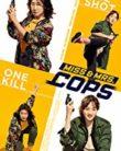 Miss & Mrs Cops (2019)