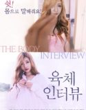 The Body Interview (2017) 18+