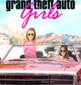 Grand Theft Auto Girls (2020)